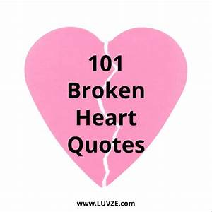 101 Broken Hear... Injured Heart Quotes