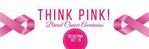 "Don't forget to ""Think Pink"" Friday, Oct. 16! 