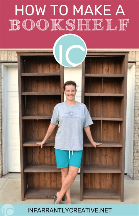 How To Make A Bookcase by How To Make Bookshelves Infarrantly Creative