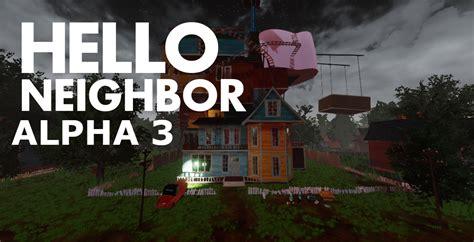 alpha 3 remake fixed mod for hello neighbor