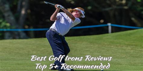 Best Golf Irons by Best Golf Irons Reviews 2018 Top 5 Recommended Golfer