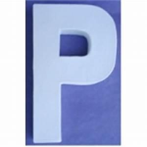 Lettre En Carton À Peindre : lettre 3d p en carton 20cm maison pratic boutique pour vos loisirs creatifs et votre deco ~ Nature-et-papiers.com Idées de Décoration