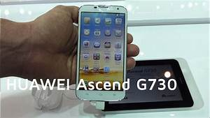 Huawei Ascend G730 Hands-on