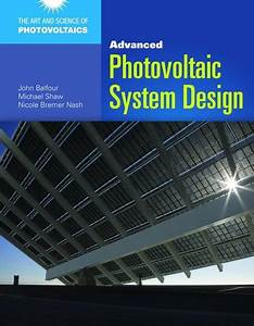 Advanced Photovoltaic System Design