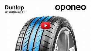 Pneu Dunlop Sport : pneu dunlop sp sport maxx tt pneus t oponeo youtube ~ Medecine-chirurgie-esthetiques.com Avis de Voitures