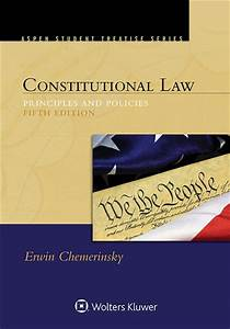 Constitutional Law: Principles and Policies, Fifth Edition ...