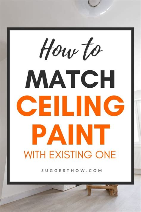 how to match ceiling paint with existing one home hack