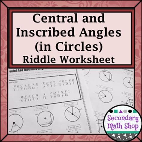 Circles  Geometry Circles Central & Inscribed Angles Riddle Practice Worksheet