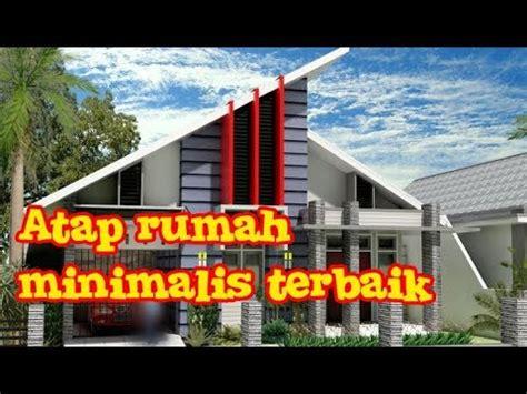 model atap rumah minimalis terbaik bahan baja ringan youtube