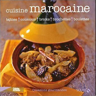 fnac livres cuisine la cuisine marocaine broché martine lizambard achat