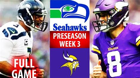 sea seahawks  min vikings preseason week
