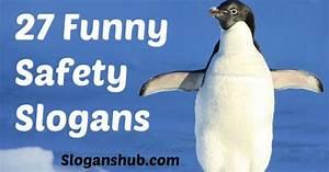Funny Safety Slogans | Funny Slogans | Pinterest | Funny ...