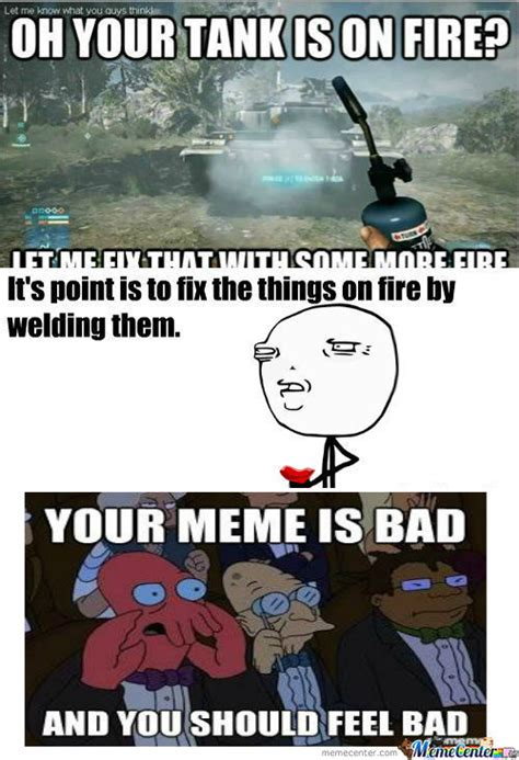 Your Memes Are Bad - rmx rmx battlefield logic by marstonfan94 meme center