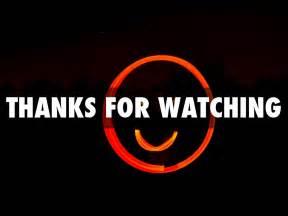 Thanks Watching
