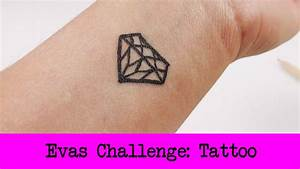 Abzieh Tattoos Selber Machen : diy inspiration challenge 20 tattoo evas challenge tutorial do it yourself youtube ~ Frokenaadalensverden.com Haus und Dekorationen