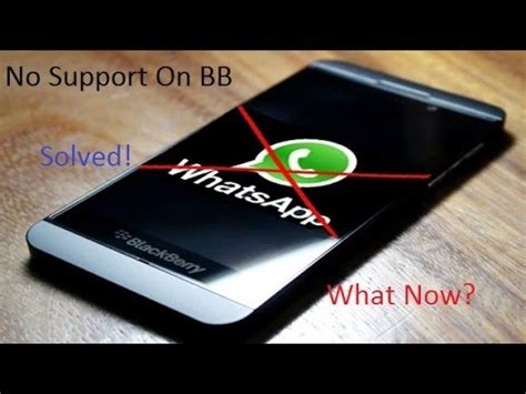 whatsapp for blackberry 10 2016 with issue fix android