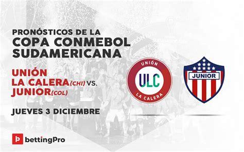 Pronóstico Unión La Calera vs Junior FC   Copa Sudamericana