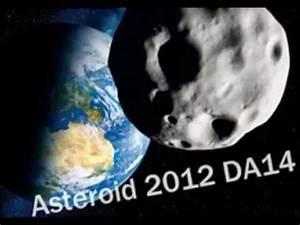 Asteroid 2012 DA14 Close Encounter with Earth 15 Feb 2013 ...
