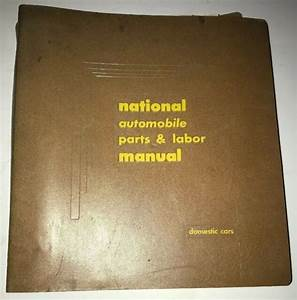 1962 National Automobile Parts And Labor Manual