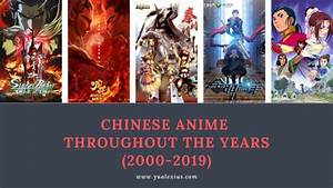 List, Of, Chinese, Anime, Series, U0026, Movies, Every, Year, Since, 2000, To, Present