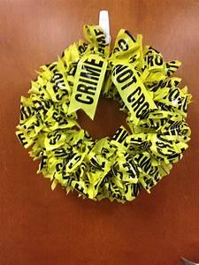 Crime scene wreath | Work | Pinterest | Crime, Law ...