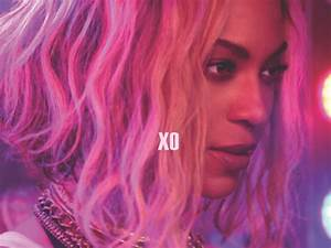 "Beyonce's ""XO"" And ""Blow"" Get Gorgeous Electro-House ..."