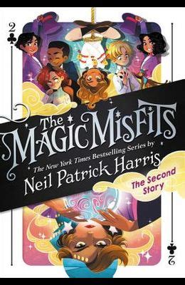 9780316391856 - The Magic Misfits: The Second Story By ...