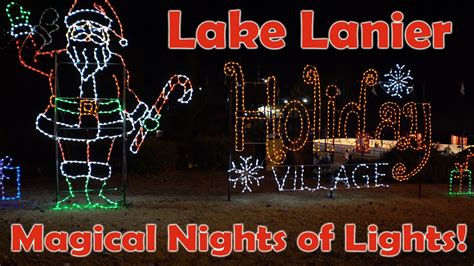 Magical Nights Of Lights by 2016 Lake Lanier Magical Nights Of Lights Adventure