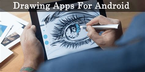 drawing apps for android top 10 best drawing apps for android 2016 safe tricks