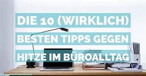 Tipps Gegen Hitze : die 10 wirklich besten tipps gegen hitze von der mucbook ~ A.2002-acura-tl-radio.info Haus und Dekorationen