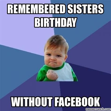 Funny Sister Memes - 9 sister memes for national sibling day because no one makes you laugh more than she does bustle