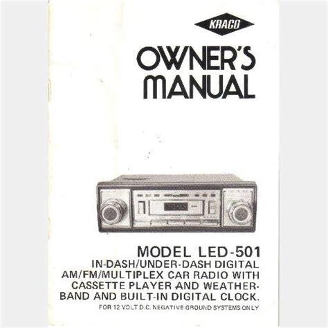 kraco owner s manual led 501 in dash digital am fm multiplex car radio cassette clock