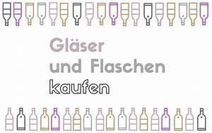 Flaschen Günstig Kaufen : tipps hier kaufe ich flaschen und gl ser a matter of taste ~ Orissabook.com Haus und Dekorationen