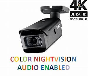 Lorex 4k Ultra Hd Resolution 8mp Motorized Varifocal