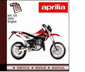 Aprilia Mx 125 M Y 2003 Workshop Service Manual
