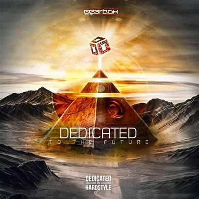 Dedicated Future Gearbox Hardstyle Ep Deadline 18th