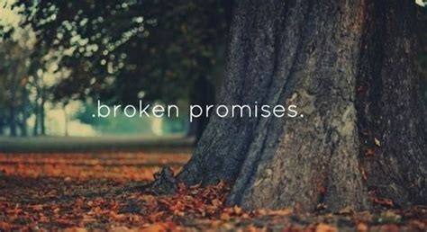 broken promises pictures   images  facebook