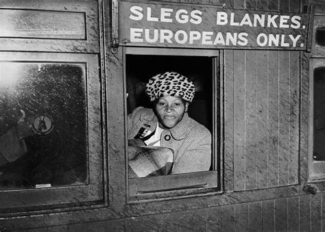 The Racist Signs Of Apartheid What South Africans Had To