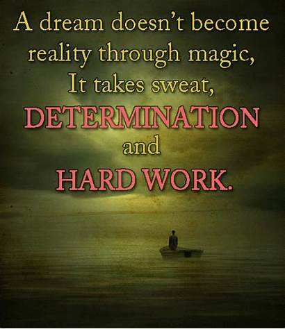 Hard Dream Reality Magic Quotes Through Become