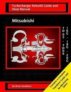 Mitsubishi Td05  Td06 16g  18g  And 20g   Turbo Rebuild