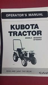 Kubota B6100  B7100  Owners Manual  U0026 Electrical System