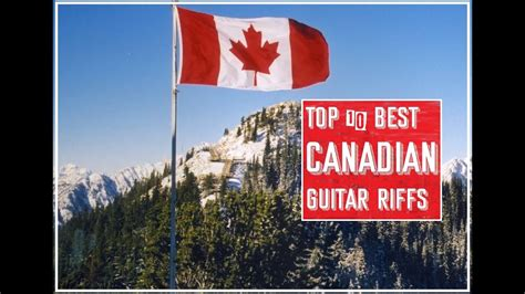 Top 10 Canadian Guitar Riffs Of All Time | How to Play ...