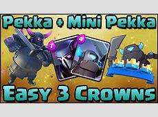 Clash Royale Best Pekka + Mini Pekka Combo Deck and