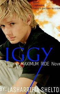 Maximum Ride: Iggy - Wattpad