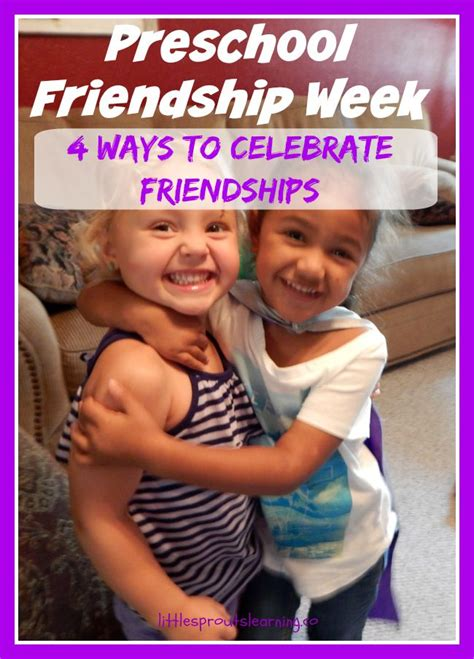 4 ways to celebrate friendship sprouts learning 786 | preschool friendship week 4 ways to celebrate friendships