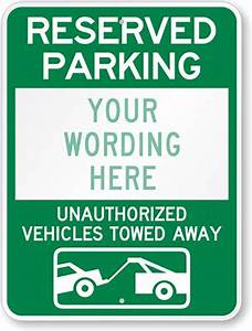 custom tow away signs free shipping from myparkingsign With reserved parking signs template