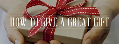 Give Gifts Gift Conclusion Summary Gentlemansgazette