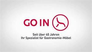Go In Möbel : go in ihr spezialist f r gastronomie m bel youtube ~ A.2002-acura-tl-radio.info Haus und Dekorationen