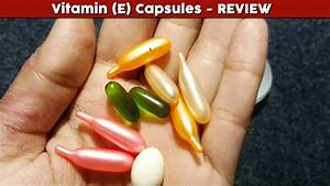 Vitamin E Capsules Review  Benefits  Uses  Price  Side Effects