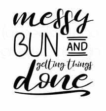 Messy bun and getting stuff done. SVG cut file from Peek-a-Boo pattern shop | Craft Corner ...
